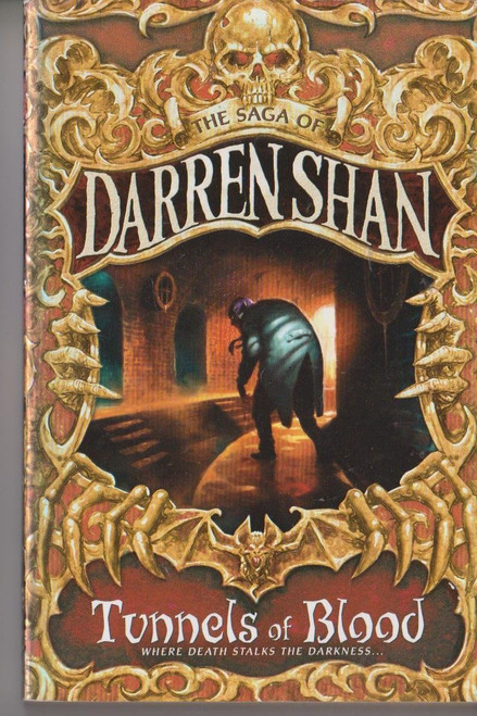 Shan, Darren / Tunnels of Blood ( Saga of Darren Shan , Book 3 )