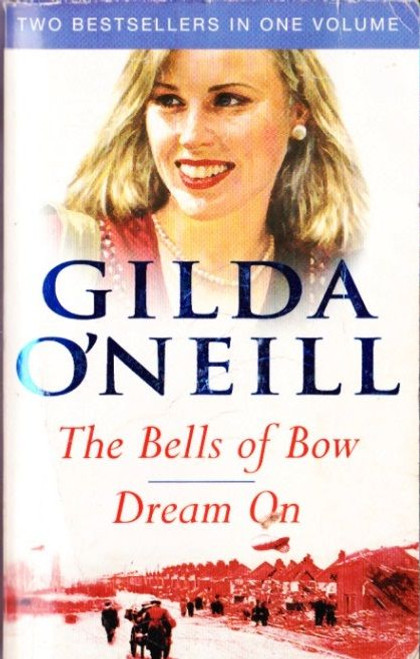 O'Neill, Gilda / (2 in 1) The Bells of Bow   &   Dream On