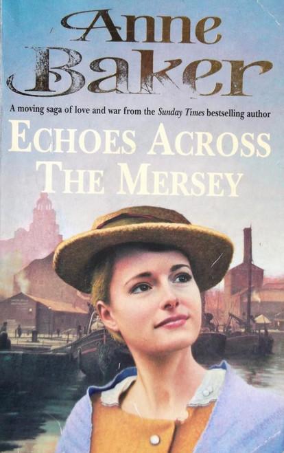 Baker, Anne / Echoes Acrossd The Mersey