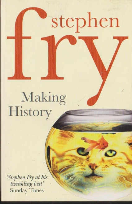 Fry, Stephen / Making History
