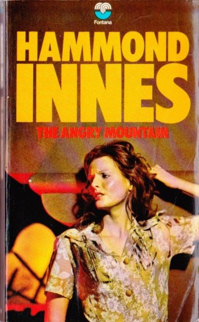 Innes, Hammond / The Angry Mountain