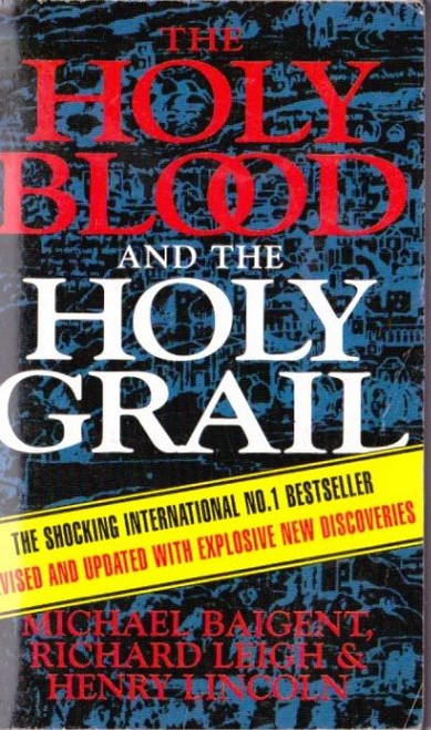 Baigent, Michael, Leigh, Richard & Lincoln, Henry / The Holy Blood and the Holy Grail