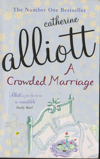 Alliott, Catherine / A Crowded Marriage