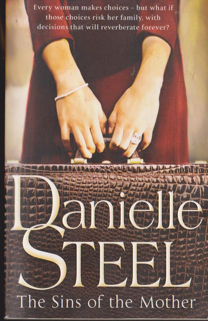 Steel, Danielle / The Sins of the Mother
