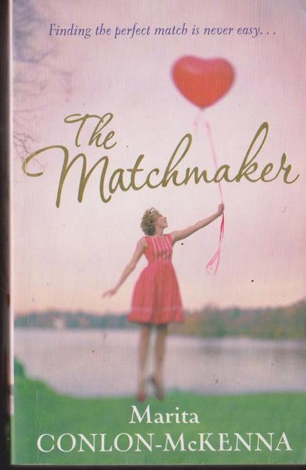 Conlon McKenna, Marita / The Matchmaker