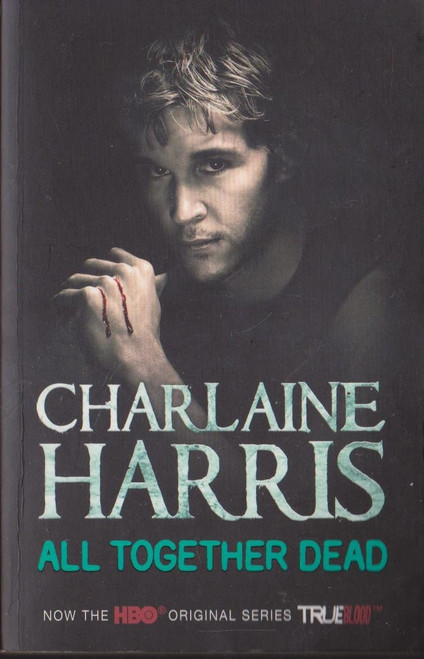 Harris, Charlaine / All Together Dead