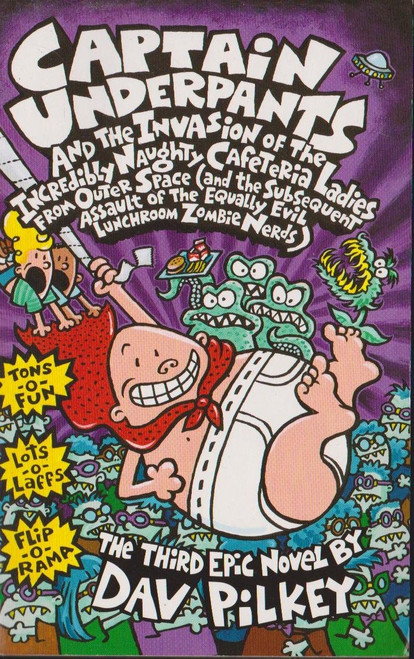 Pilkey, Dav / Captain Underpants and the Invasion of the Incredibly Naughty Cafeteria Ladies