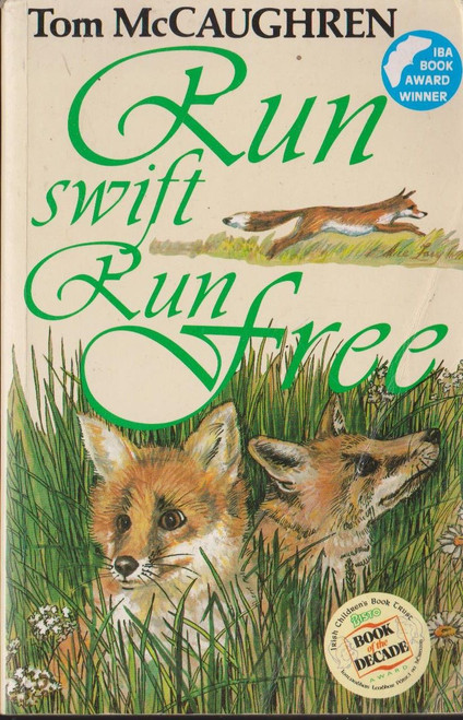 McCaughren, Tom / Run Swift, Run Free ( Book 3 )