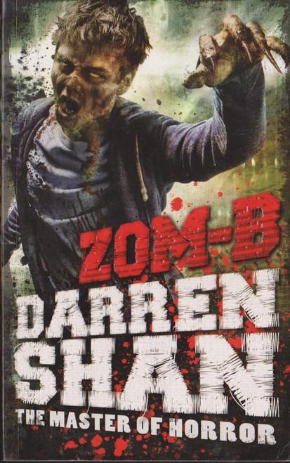 Shan, Darren / Zom-B ( Zom-B Series, Book 1)
