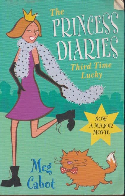 Cabot, Meg / The Princess Diaries: Third Time Lucky