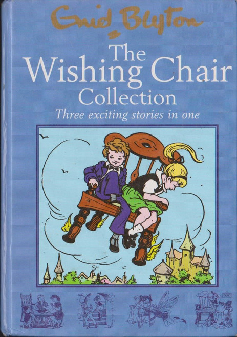 Blyton, Enid / The Wishing Chair Collection Three Exciting Stories in One