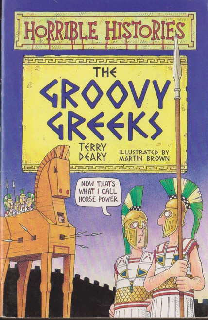 Deary, Terry / Horrible Histories: The Groovy Greeks