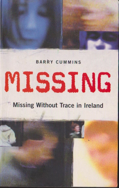 Cummins, Barry / Missing Without Trace in Ireland
