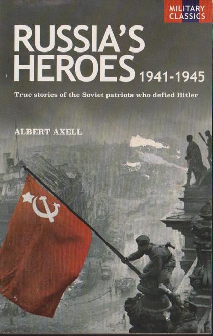Axell, Albert / Russia's Heroes