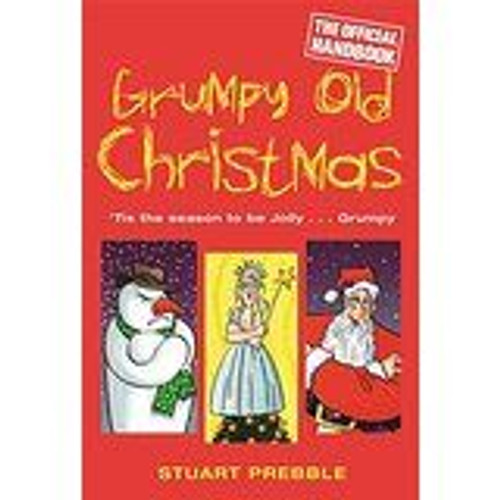 Prebble, Stuart / Grumpy Old Christmas
