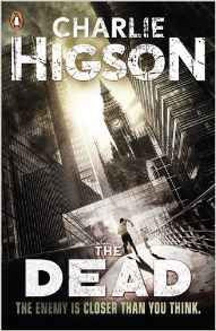Higson, Charlie / The Dead ( Enemy Series, Book 2 )