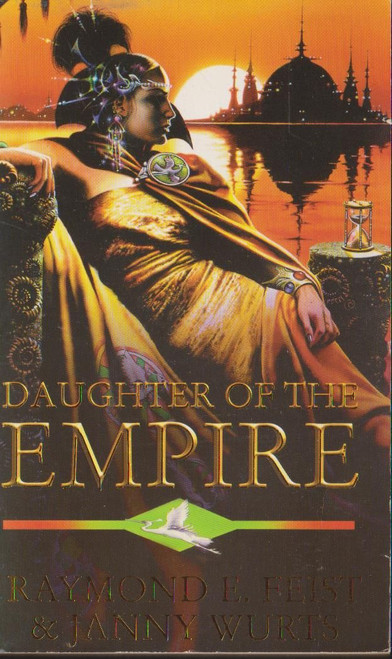 Feist, Raymond E. / Daughter of the Empire ( Empire Trilogy Book 1)