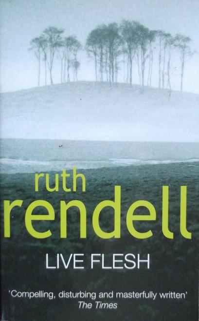 Rendell, Ruth / Live Flesh