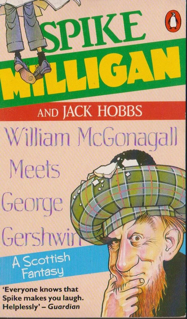 Milligan, Spick and Hobbs, Jack / William McGonagall Meets George Gershwin