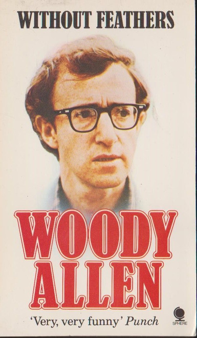 Allen, Woody / Without Feathers