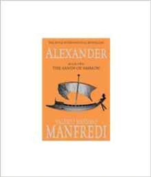 Manfredi, Valerio Massimo / Alexander : The Sands of Ammon ( Book 2 )