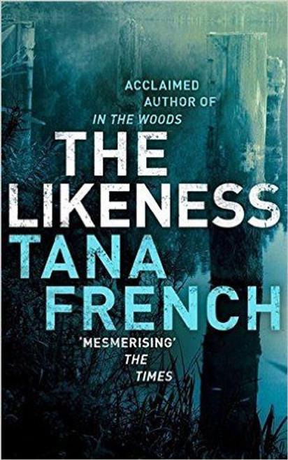 French, Tana / The Likeness