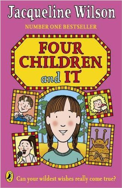 Wilson, Jacqueline / Four Children and It