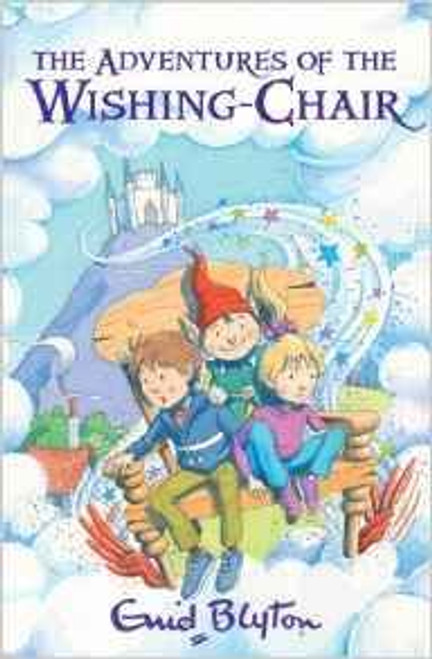 Blyton, Enid / Adventures of the Wishing-chair