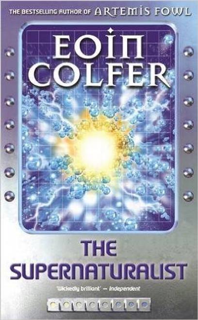 Colfer, Eoin / The Supernaturalist
