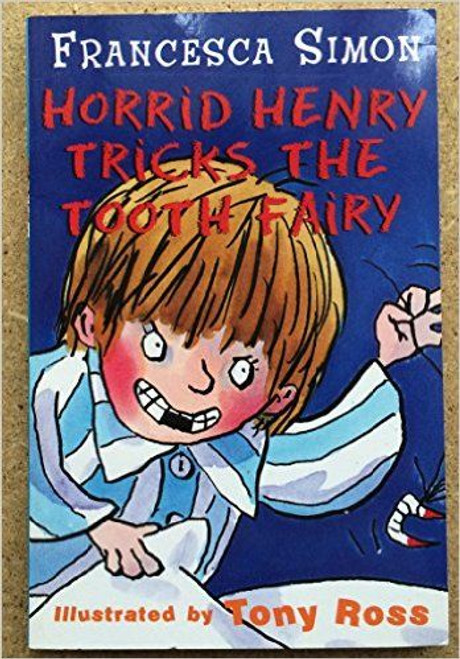 Simon, Francesca / Horrid Henry Tricks the Tooth Fairy