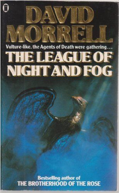 Morrell, David / The League of Night and Fog