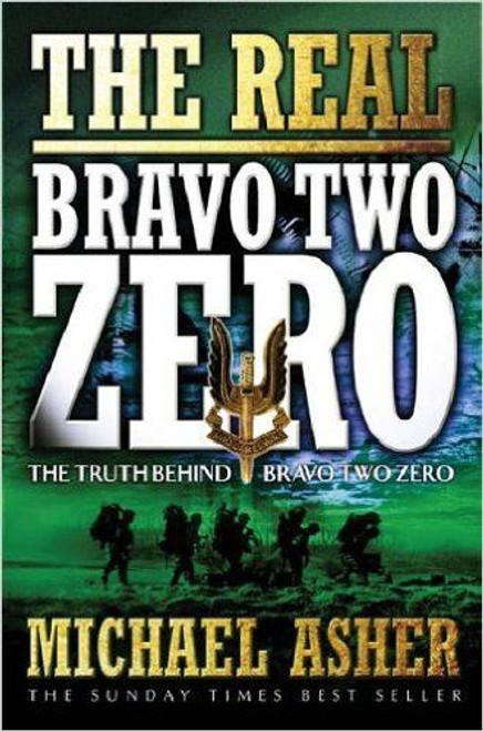 Asher, Michael / The Real Bravo Two Zero