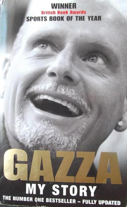 Gascoigne, Paul / Gazza  My Story