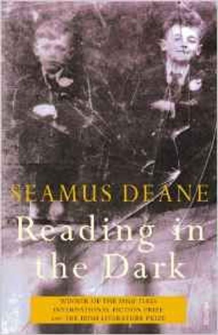 Deane, Seamus / Reading in the Dark