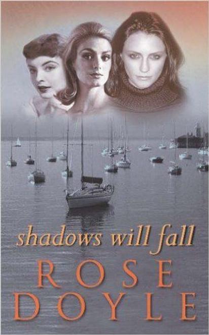 Doyle, Rose / Shadows Will Fall