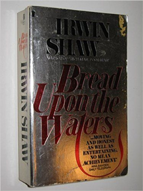 Shaw, Irwin / Bread Upon the Waters