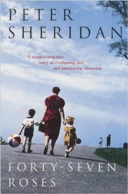 Sheridan, Peter / Forty-seven Roses