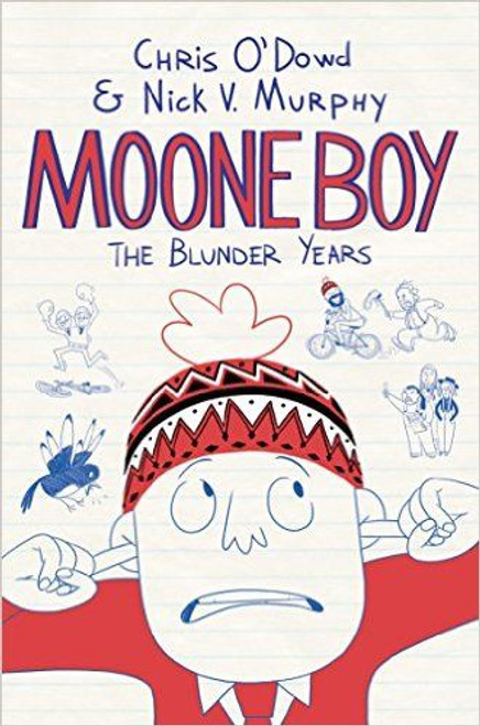 O'Dowd, Chris / Moone Boy: The Blunder Years