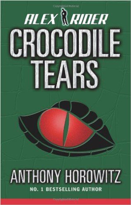 Horowitz, Anthony / Crocodile Tears ( Alex Rider Book 8 )