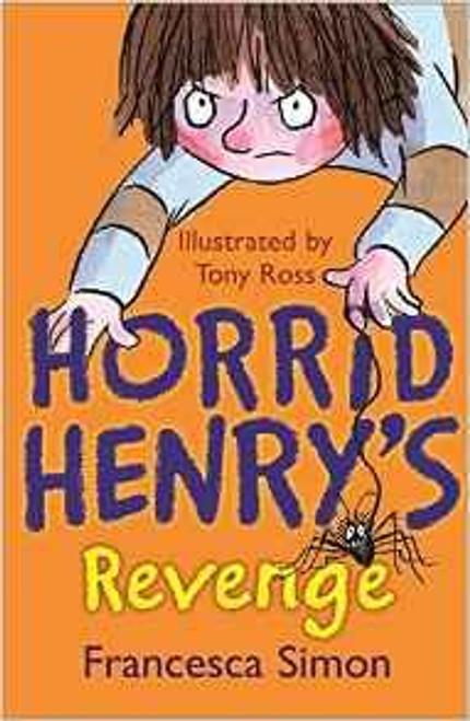 Simon, Francesca / Horrid Henry Revenge
