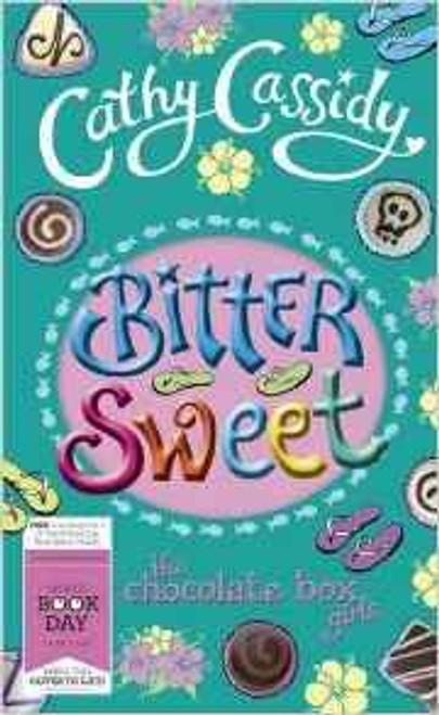Cassidy, Cathy / Bittersweet - The Chocolate Box Girls ( World Book Day 2013)