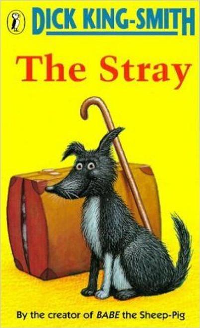 King Smith, Dick / The Stray