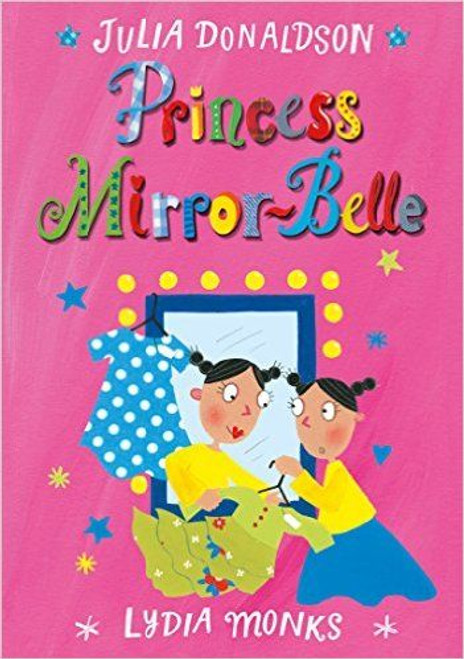 Donaldson, Julia / Princess Mirror-Belle