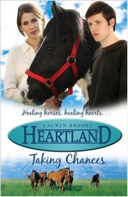 Brooke, Lauren / Heartland: Taking Chances