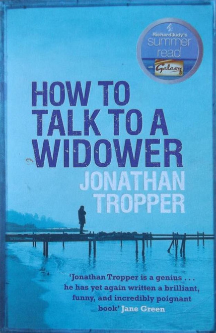 Tropper, Jonathan / How to Talk to a Widower