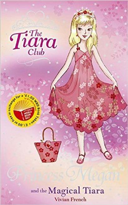 French, Vivian / The Tiara Club: Princess Megan and The Magical Tiara