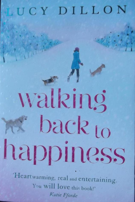 Dillon, Lucy / Walking Back to Happiness