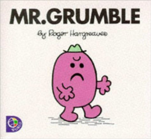 Mr Men and Little Miss, Mr.Grumble