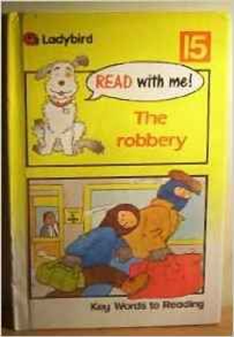 Ladybird / Read with Me: The Robbery