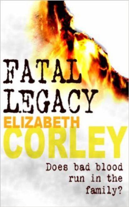 Corley, Elizabeth / Fatal Legacy